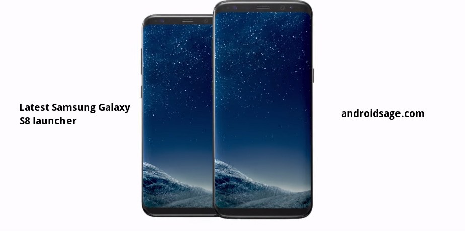 Samsung Galaxy S8 and S8+ Official launcher on Google play store apk download