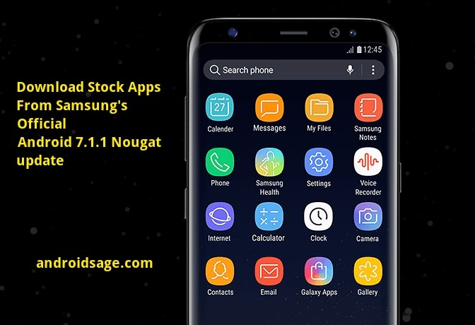 Download latest stock apps from Samsung's Android 7.1.1 Nougat firmware [APK]