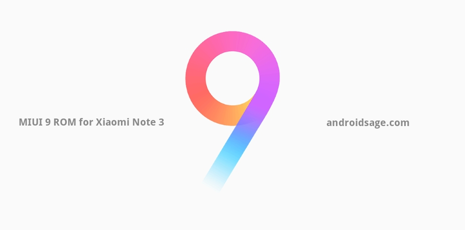 Install Xiaomi Redmi Note 3 MIUI 9 ROM port