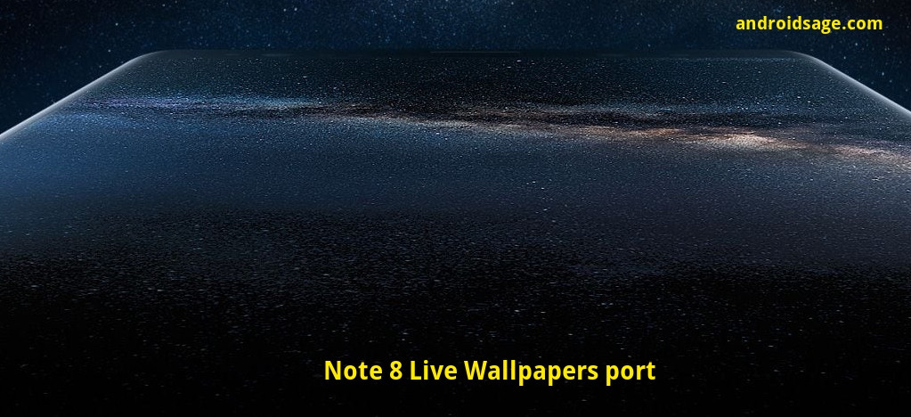 Install Samsung Galaxy Note 8 Live Wallpapers Ringtones And More Downloads