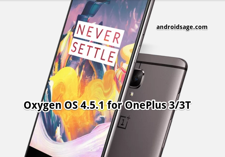 Download and Install Oxygen OS 4.5.1 stable OTA update for OnePlus 3-3T