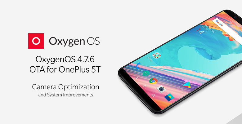 OxygenOS 4.7.6 for the OnePlus 5T OTA download