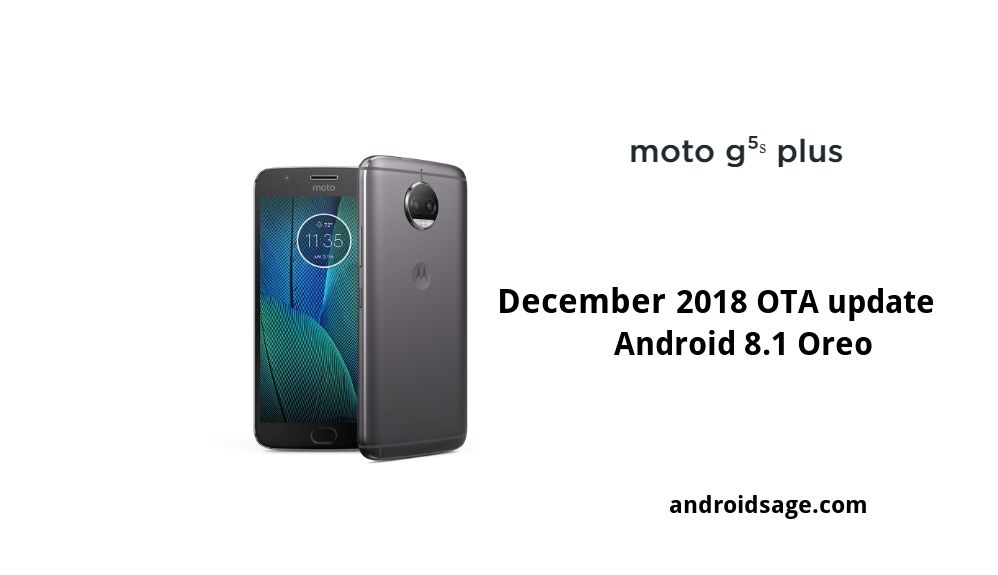 download Moto G5S and G5S Plus December 2018 OTA update