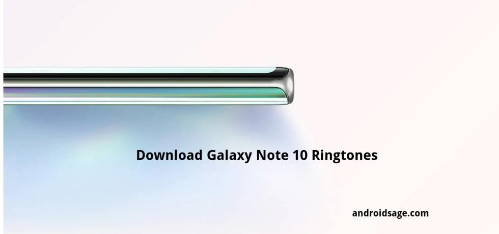 Galaxy Note10 and Note10+ ringtones download-min