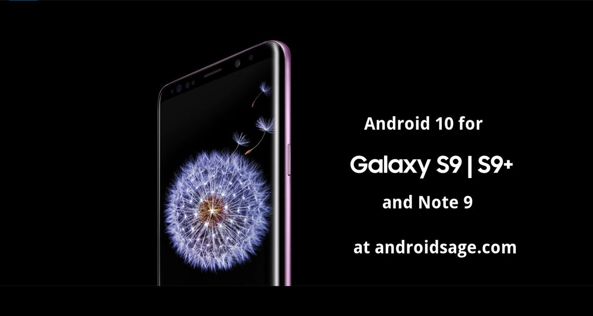 Android 10 for Samsung Galaxy S9 and S9+ and Note 9 snapdragon USA variants
