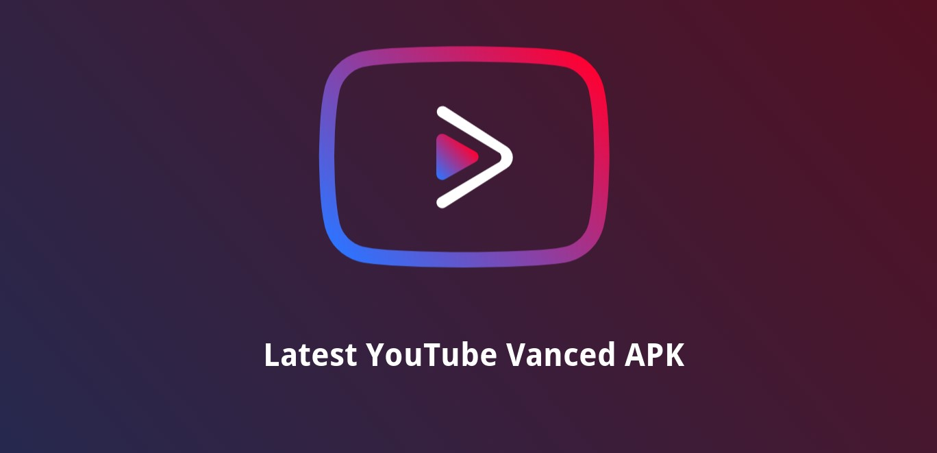 Latest YouTube Vanced APK download