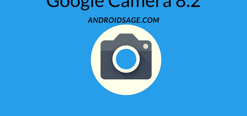 Google Camera 8.2 APK Download