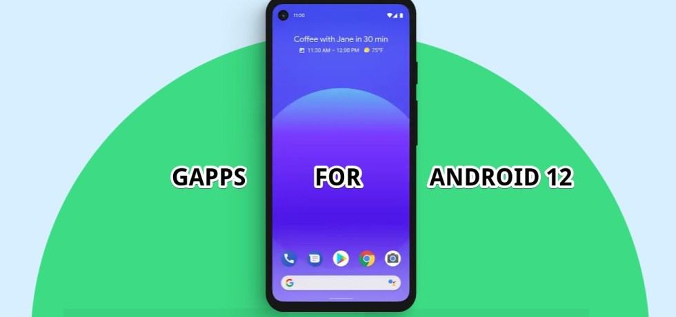 GAPPS For Android 12 APK Download