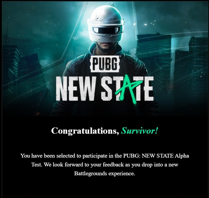 You have been selected to participate in the PUBG: NEW STATE Alpha Test Email
