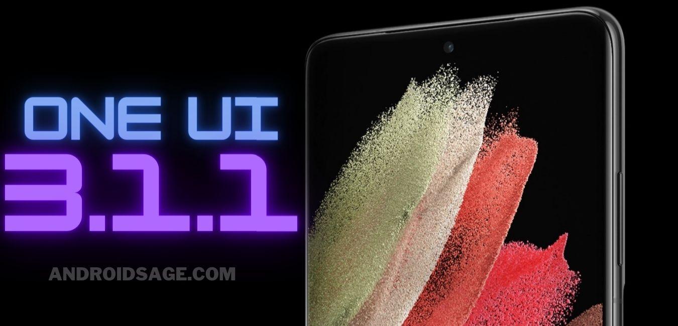 Samsung Galaxy OneUI 3.1.1 software update