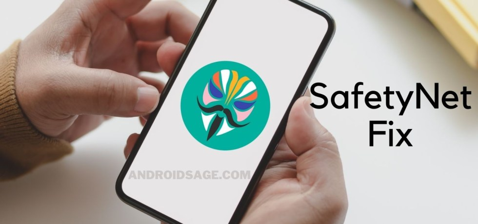 Download Latest Universal SafetyNet Fix for Magisk Hide and SafetyNet Bypass