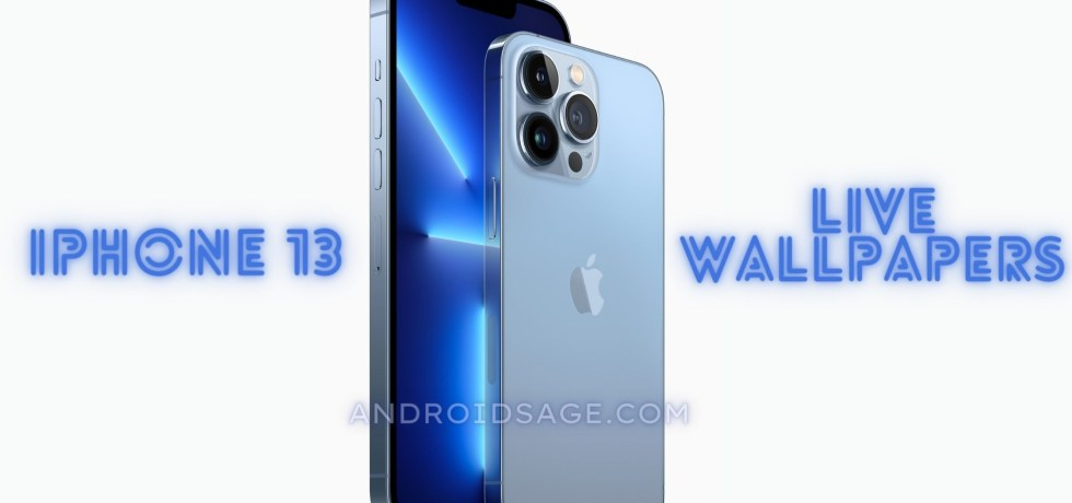 iPhone 13 Pro and iPhone 13 Pro Live Wallpapers Download 4K