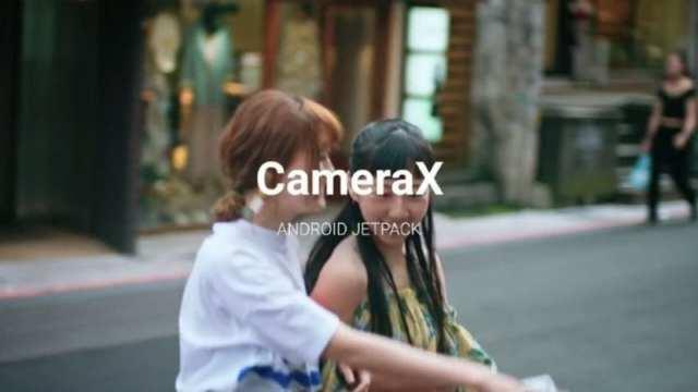 CameraX es la nueva API de cámara para programadores lanzada por Google