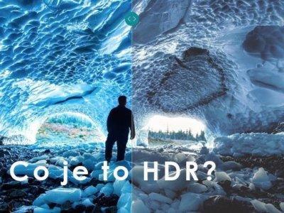 Co je to HDR?   část 2   novinky