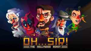 Oh...Sir! The Hollywood Roast APK MOD Android Free Download