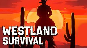Westland Survival MOD APK Unlimited Everything 0.15.5