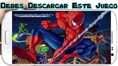 Spider-Man para Android Impresionante juego que debes jugar