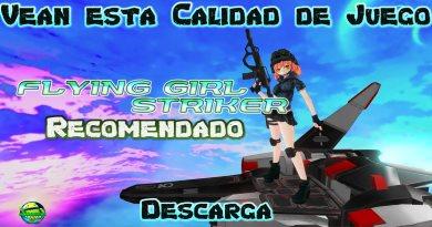 Flying Girl Striker apk para Android Este juego seguro te Encantará