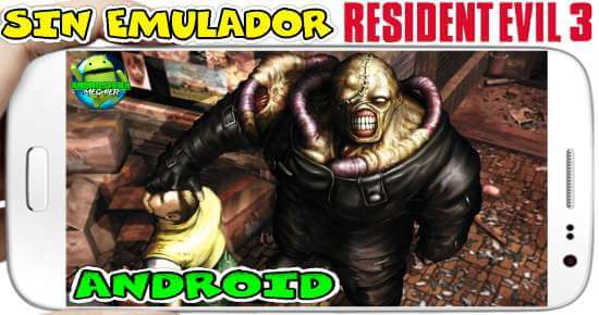Resident Evil 3 sin Emulador para Android