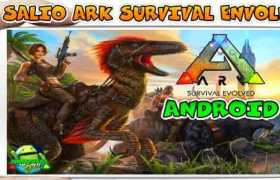 ARK SURVIVAL ENVOLVED PARA ANDROID
