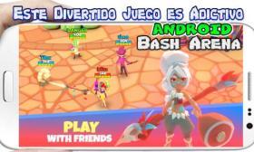 Bash Arena para Android Descarga Directa