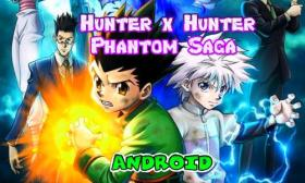 Phantom Saga para Android hunter x hunter