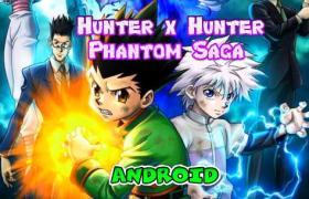 Phantom Saga para Android hunter x hunter