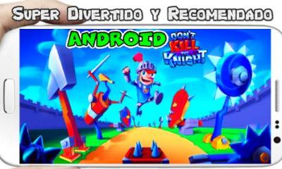 Dont Kill the Knight para Android Divertido funny game