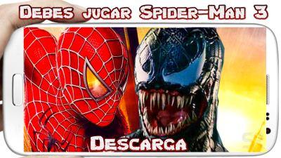 Spider Man 3 Android Game Es el mejor juego y Sin Internet
