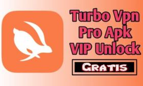 Turbo VPN MOD VIP para Android Navega totalmente seguro por Internet