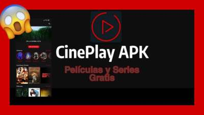 Cineplay apk para Android La mejor app para ver series multimedia