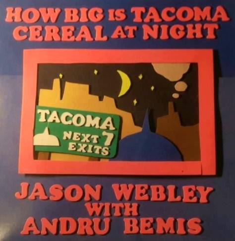 """How Big Is Tacoma"" -- Jason Webley with Andru Bemis"
