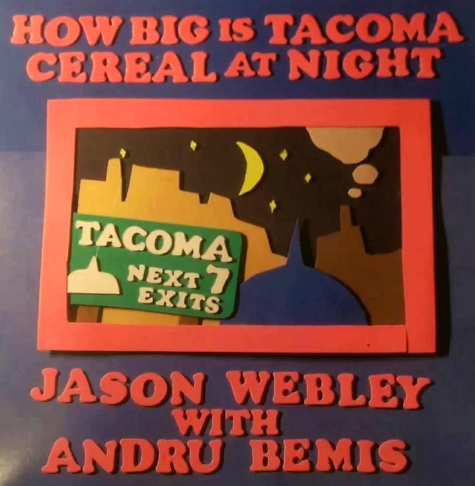 """How Big Is Tacoma"" -- Jason Webley with Andru Bemis"