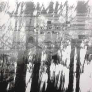 Review of 'The White Days' album by Factice Factory