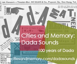 Cities and Memory Dada Sounds project launch (5th Feb)