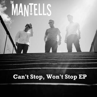 Review of Can't Stop, Won't Stop EP by The Mantells