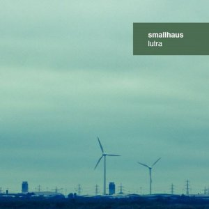 Review of 'lutra' album by smallhaus on Linear Obsessional
