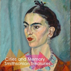 Cities and Memory launch Smithsonian Treasures project – an online sound exhibition inspired by the works of the most famous museum network in the world