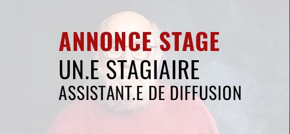 ANNONCE UN.E STAGIAIRE ASSISTANT.E DE DIFFUSION