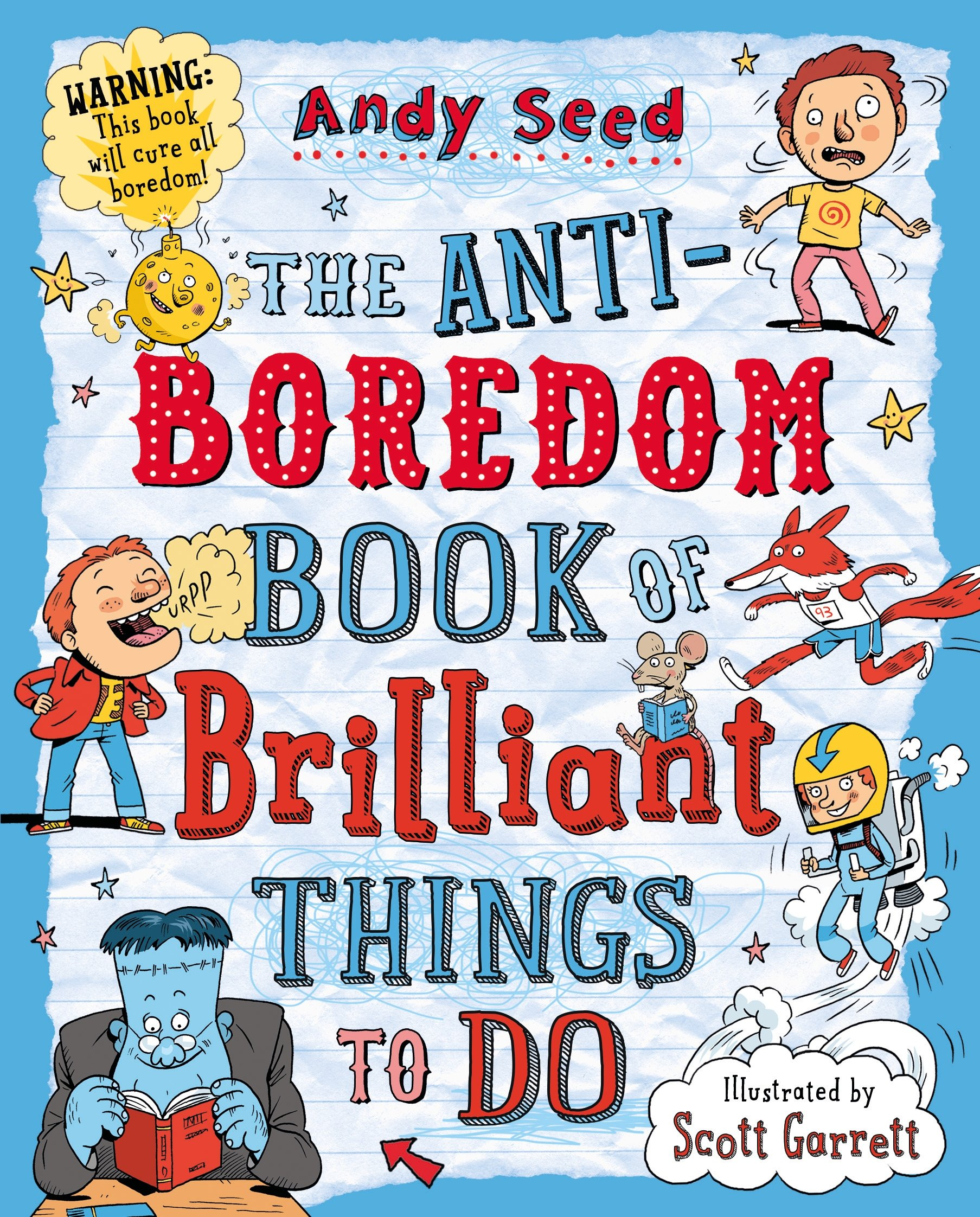 Anti Boredom Book of Brilliant Things To Do