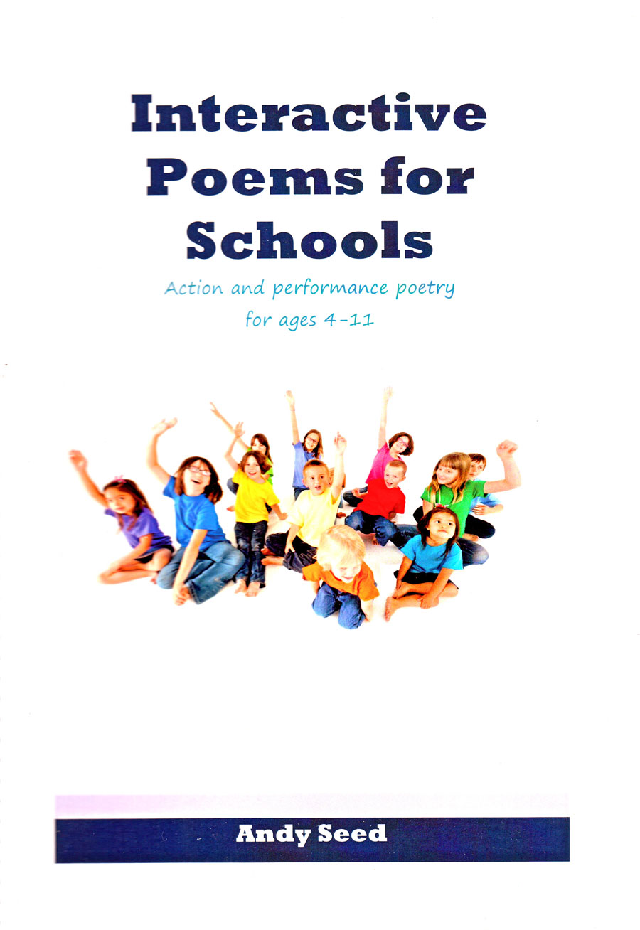 Interactive Poems for Schools - Andy Seed