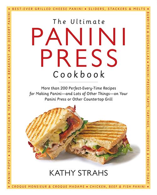 The Ultimate Panini Press Cookbook