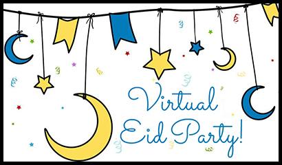 Virtual Eid Party