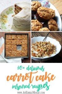 10+ Delicious Carrot Cake-Inspired Recipe Ideas