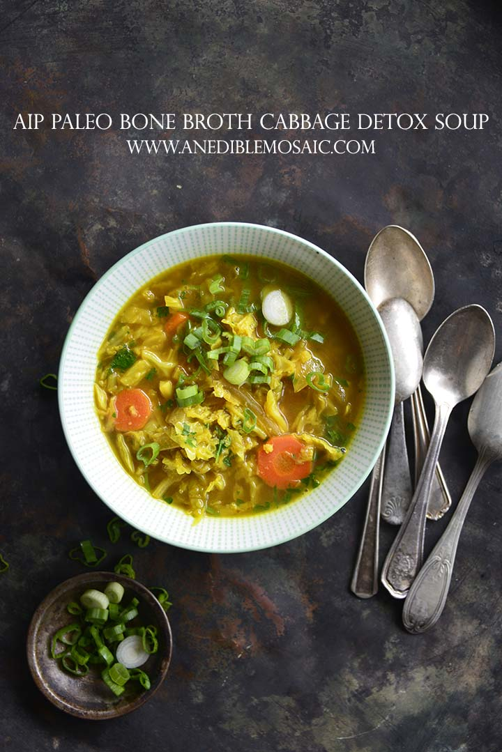 AIP Paleo Bone Broth Cabbage Detox Soup with Description