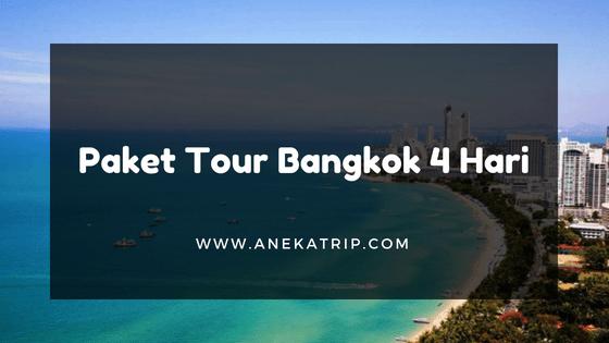 Paket Tour Bangkok 4 Hari