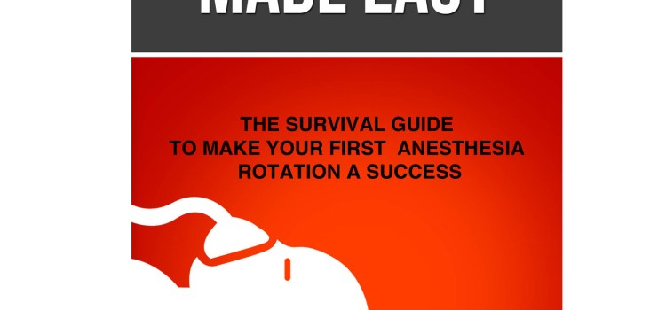 Anesthesia Made Easy – The Book
