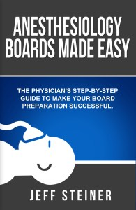 Anesthesiology Boards Made Easy