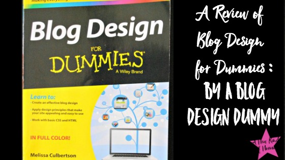 Blog Design for Dummies Review (by a blog design dummy)