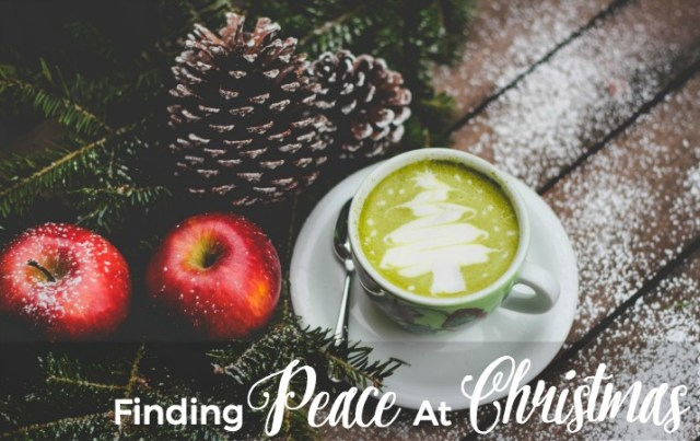 Finding Peace At Christmas
